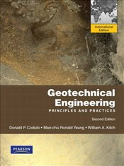 Geotechnical Engineering 2e PIE : Principles and Practices - Coduto, Donald P.