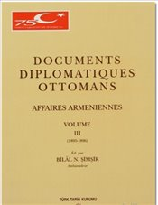 Documents Diplomatiques Ottomans III - Şimşir, Bilal N.