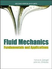 Fluid Mechanics 2e ISE : Fundamentals and Applications (SI) - Çengel, Yunus