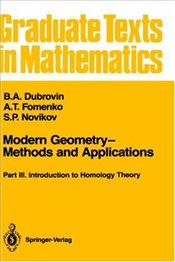 Modern Geometry - Methods and Applications Part 3: Introduction to Homology Theory - Dubrovin, B.A.