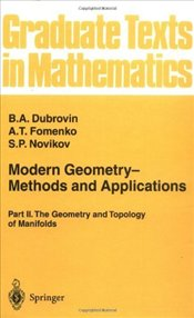 Modern Geometry - Methods and Applications Part 2: The Geometry and Topology of Manifolds - Dubrovin, B.A.