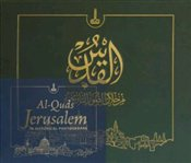 Al-Quds Jerusalem in Historical Photographs - Balcı, Kerim