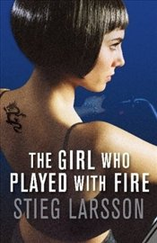 Girl Who Played with Fire : Millennium Series Book II - Larsson, Stieg