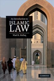 Introduction to Islamic Law - Hallaq, Wael B.