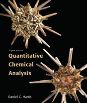 Quantitative Chemical Analysis 8e - Harris, Daniel C.