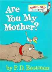 Are You My Mother?  - Eastman, P.D