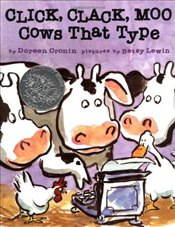 Click, Clack, Moo : Cows That Type  - Cronin, Doreen