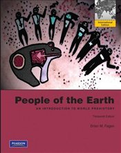 People of the Earth 13e : An Introduction to World History - Fagan, Brian M.