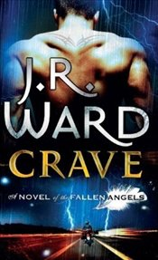 Crave : Fallen Angels 2 - Ward, J. R.