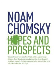 Hopes and Prospects - Chomsky, Noam