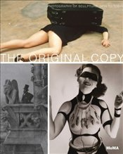 Original Copy : Photography of Sculpture, 1839 to Today - Marcoci, Roxana