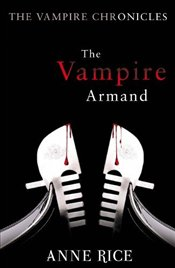 Vampire Armand - Rice, Anne