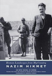 Human Landscapes from My Country : Epic Novel in Verse - Hikmet, Nazım