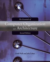 Essentials of Computer Organization and Architecture 2E - Null, Linda