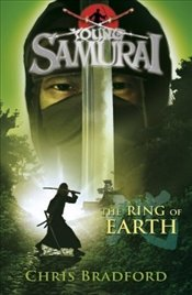 Young Samurai : The Ring of Earth - Bradford, Chris