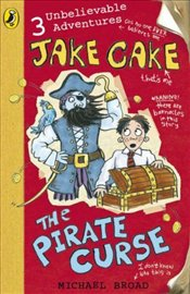 Jake Cake: The Pirate Curse - Broad, Michael