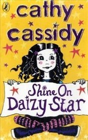 Shine On, Daizy Star - Cassidy, Cathy