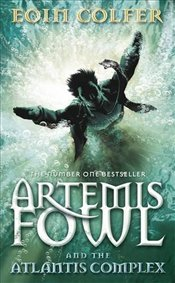Artemis Fowl and the Atlantis Complex - Colfer, Eoin