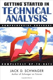 Getting Started in Technical Analysis - Schwager, Jack D.