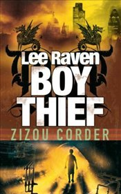 Lee Raven, Boy Thief - Corder, Zizou