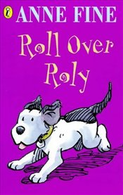 Roll Over Roly - Fine, Anne