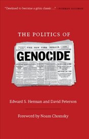 Politics of Genocide - Herman, Edward S.