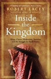 Inside the Kingdom - Lacey, Robert