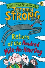 Return of the Hundred-Mile-an-Hour Dog - Strong, Jeremy
