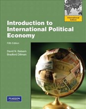 Introduction to International Political Economy 5e - Balaam, David N.