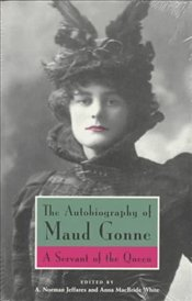 Autobiography of Maud Gonne : Servant of the Queen - MacBride, Maud Gonne