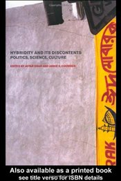 Hybridity and Its Discontents : Politics, Science, Culture - Coombes, Annie E.