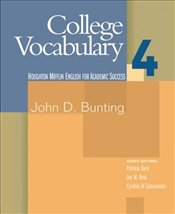 College Vocabulary Book 4 : Student Text - Bunting, John D.