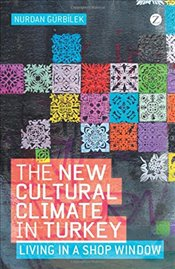 New Cultural Climate in Turkey : Essays on Repression and Return - Gürbilek, Nurdan
