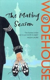 Mating Season - Wodehouse, P. G.