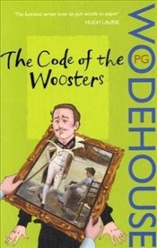 Code of the Woosters - Wodehouse, P. G.