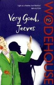 Very Good, Jeeves - Wodehouse, P. G.