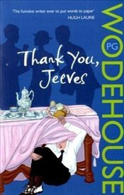 Thank You, Jeeves - Wodehouse, P. G.