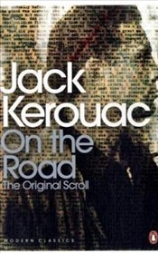 On the Road : The Original Scroll - Kerouac, Jack