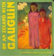 On an Island with Gauguin  - Merberg, Julie