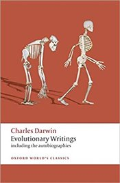 Evolutionary Writings : including the Autobiographies - Darwin, Charles