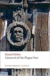 Journal of the Plague Year - Defoe, Daniel