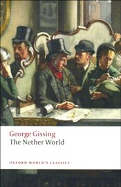 Nether World - Gissing, George