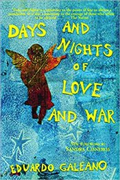 Days and Nights of Love and War - Galeano, Eduardo