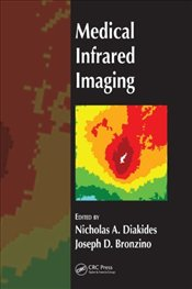 Medical Infrared Imaging - Diakides, Nicholas A.