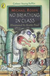 No Breathing in Class  - Rosen, Michael