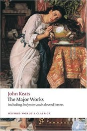 John Keats : Major Works - Keats, John