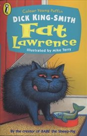 Fat Lawrence  - King Smith, Dick