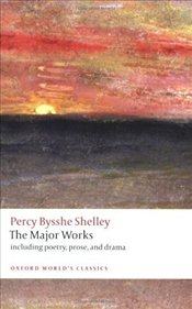 Major Works - Shelley, Percy Bysshe