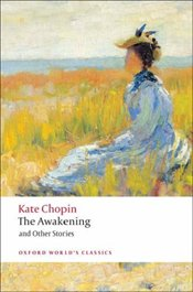 Awakening : And Other Stories - Chopin, Kate