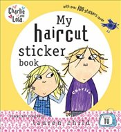 Charlie and Lola : My Haircut Sticker Book - Child, Lauren